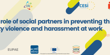 "Multi-sectoral project on ""the role of social partners in preventing third-party violence and harassment at work"